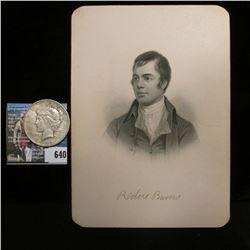 "Steel engraving of famous poet Robert Burns, 1759-1896, 5"" x 7""; & 1922 D U.S. Peace Silver Dollar,"