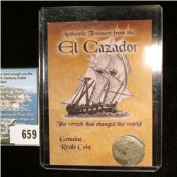 "Genuine Silver Reale Coin from the Treasure Ship El Cazador ""The Wreck that changed the World"", comp"