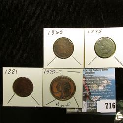 1865, corroded, but VF, 1875 VF, but some corrosion and dark, 1881 AG  Indian Cents; & 1970 S Proof