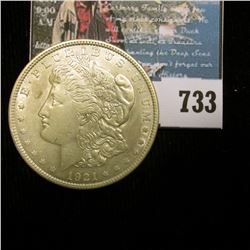 1921 P U.S. Morgan Silver Dollar, Almost Uncirculated. With C.O.A. from the American Historic Societ