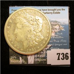 1921 S U.S. Morgan Silver Dollar, VF. With C.O.A. from the American Historic Society.
