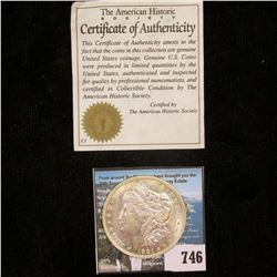 1921 D U.S. Morgan Silver Dollar, AU. With C.O.A. from the American Historic Society.