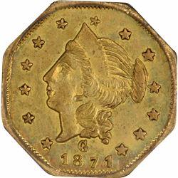 1871 Liberty Head Octagonal $1 BG1109. Low Rarity 4. PCGS MS-60. OGH.