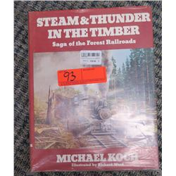 Book: Steam & Thunder in the Timber; Saga of the Forest Railroads (Purchased for $130)