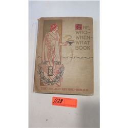 "Book: ""Who-When-What Book"", Copyright 1901, 1st Ed., Hardbound"