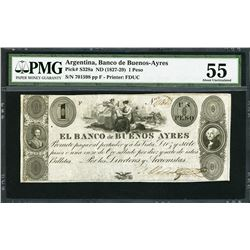 Buenos Aires, Argentina, Banco de Buenos Ayres, 1 peso, ND (1827-29), certified PMG AU 55 / previous