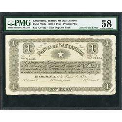 Bucaramanga, Colombia, Banco de Santander, 1 peso, 6-1-1900, gutter fold error, certified PMG AU 58.