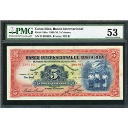 San Jose, Costa Rica, Banco Internacional, 5 colones, 16-1-1936, certified PMG AU 53 / minor foreign