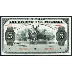 Guatemala, Banco Americano, specimen 5 pesos, ND (1895-1926).
