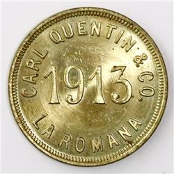 Dominican Republic, brass 10 centavos token, 1913, Carl Quentin & Co., La Romana.