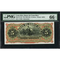 San Jose, Costa Rica, Banco de Costa Rica, remainder 5 colones, ND (1901-08), certified PMG Gem UNC