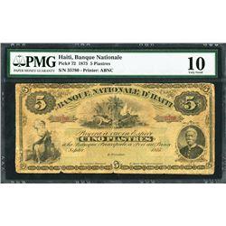 Haiti, Republique d'Haiti, 5 piastres, 1875, certified PMG VG 10 / splits.