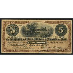 Lima, Peru, Compania de Obras Publicas y Fomento del Peru, 5 soles, 4-7-1876.