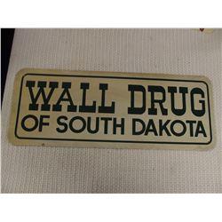 Original Old Sign from Wall Drug South Dakota