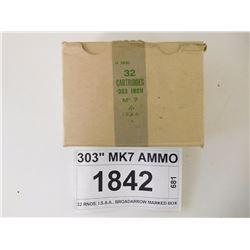 "303"" MK7 AMMO"