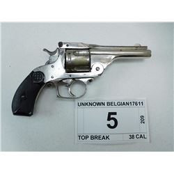 UNKNOWN BELGIAN , MODEL: TOP BREAK , CALIBER: 38 CAL