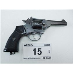 WEBLEY , MODEL: MARK IV POLICE & MILITARY , CALIBER: 38 S&W
