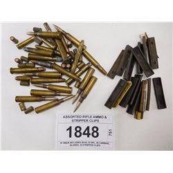 ASSORTED RIFLE AMMO & STRIPPER CLIPS