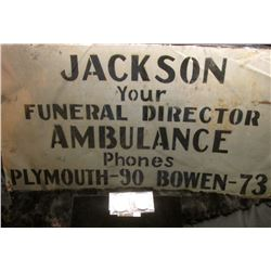 Metal Sign  Jackson/Your/Funeral Director/Ambulance/Phones/Plymouth-90 Bowen-73 ; 1971 S Eisenhower