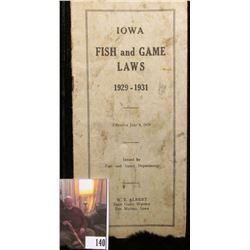 Booklet  Iowa Fish and Game Laws 1929-1931 Effective July 4, 1929 Issued by Fish and Game Department