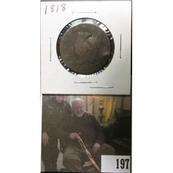 1818 U.S.. Large Cent, AG damaged.