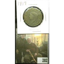 1819 U.S. Large Cent, Good, lots of porosity.