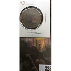 1843 U.S.. Large Cent, Good. Light damage.