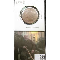 1845 U.S. Large Cent, G/AG.