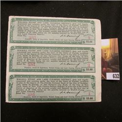 """(3) Attached """"Walkill Stump and Land Clearing District"""" $15 Scrip """"Fifteen Dollars ($15.00) in Gold"""