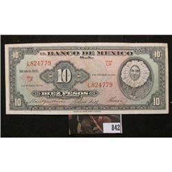 """Series LH """"El Banco De Mexico"""" November 8, 1961 Ten Peso, Almost Uncirculated."""