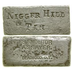 "Stephen F. Molitor ""Nigger Hill"" Tin Ingot, Deadwood, D.T."