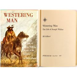 First Edition, Westering Man by Bil Gilbert