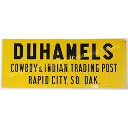 "Original Duhamels Cowboy and Indian Trading Post Rapid City SD tin sign, 12"" X 30"".  Est. 125-250"