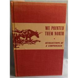 Abbott, Teddy Blue, WE POINTED THEM NORTH, 1st,  G/ #20 MT 100 best, Farren Rinehart 1939