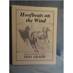 Abarr, Don, HOOFBEATS ON THE WIND, 1st, VG/PB, signed, Pub Columbus, MT, 1989