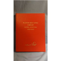SLAYTON MERCANTILE CO. LAVINA, MT.1908-2003, new/ 1st 25 copies, this 2nd 15 copies,  signed, Self p