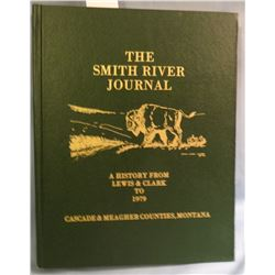 Cascade & Meagher Counties, THE SMITH RIVER JOUIRNAL, 1st, VG/ Trib Pr, Gt. Falls, 1979