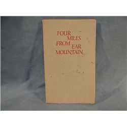 Guthrie, A. B., FOUR MILES FROM EAR MOUNTAIN, VG/PB, #204/300, signed