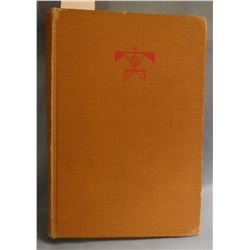 Linderman, Frank B. AMERICAN, (Plenty Coups) 1st G/ John Day Pub 1930  Inscribed by A Phimster Proct