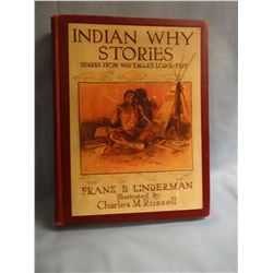 2 books: Linderman, Frank B., INDIAN WHY STORIES, 1st, G/, Russell Illus,   Scribners 1915 and KOOTE