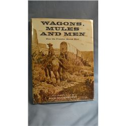 Eggenhoffer, Nick, WAGONS, MULES & MEN, VG/VG, 1st, w/2 page  orig. gouache painting