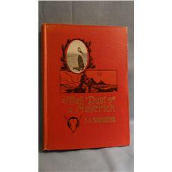Brininstool, E A  TRAIL DUST OF A MAVERICK, 1st thus, Self, 1914/1921, VG/