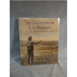 Allen, Gene & Bev, THE COLLOTYPES OF L A HUFFMAN, 1st, New/new, signed, both authors