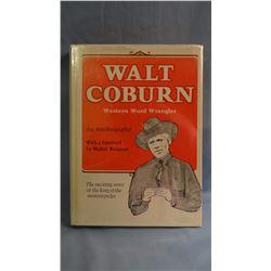 3 books, all by Coburn, Walt, WORD WRANGLER, 1st, VG/VG, dj, 1973; PIONEER CATTLEMEN IN MONTANA, VG/