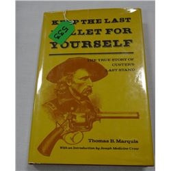 Marquis, Thomas, KEEP THE LAST BULLET FOR YOURSELF, 1st, VG/VG