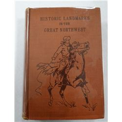 Van Osdle, A.L., HISTORIC LANDMARKS OF THE GREAT NORTHWEST, VG