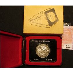 1870-1970 Manitoba, Canada Cased Commemorative Dollar in original holder.