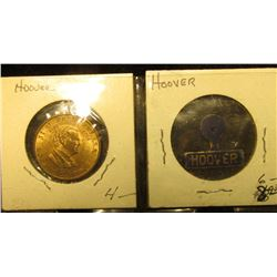 "Hoover Presidential Medal, Pocket tab, & ""Hoover and Curtis"" Pin-back. 'Doc' valued this group at $2"