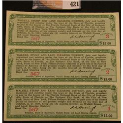 "(3) Attached ""Walkill Stump and Land Clearing District"" $15 Scrip ""Fifteen Dollars ($15.00) in Gold"