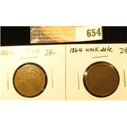 (2) 1864 2-Cent Pieces G-VG, 1-Weak Date.